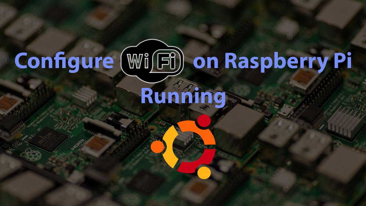 Configure Wifi on Ubuntu Terminal Raspberry Pi